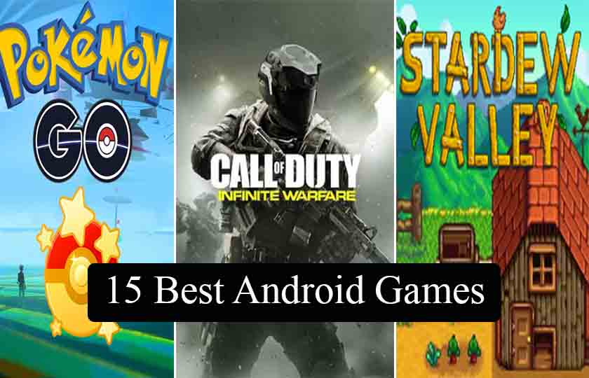 15 Best Android Games, Best Android Games