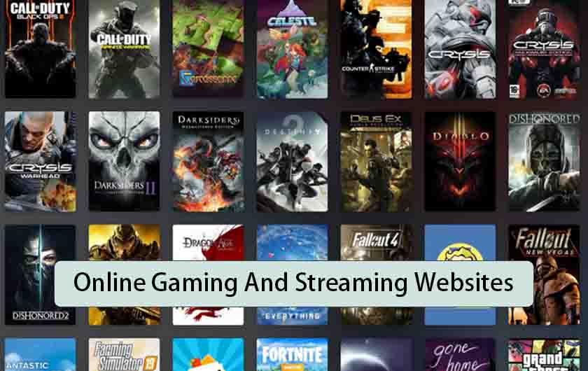 Online Gaming And Streaming Websites